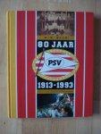 Wich - 80 jaar PSV 1913-1993