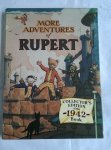 - More adventures of Rupert. Collector's edition of the 1942 Book
