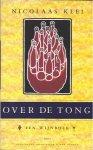 Klei, N. - Over de tong / druk 1 / een wijnboek