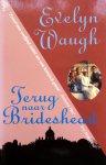 Waugh, Evelyn - Terug naar Brideshead (Ex.1)