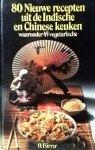 Fürrer , Okkie .  [ isbn 9789060571200  ] - 85  Recepten  uit  de  Indische  en  Chinese  Keuken  . ( Waaronder 45 vegetarische . )