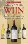 Schweizer, Ulrich - ABC van de wijn. Basiskennis, proeven, kiezen en bewaren