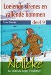 Rijswijk, C. van - Loeiende sirenes en vallende bommen *nieuw* --- Serie: Nolleke, een Hollandse jongen in oorlogstijd, deel 9