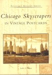 Hudson, Leslie A. - Chicago Skyscrapers in Vintage Postcards (Postcard History Series), 128 pag. paperback, gave staat