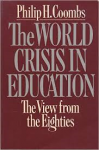 coombs, philip h. - the world crisis in education