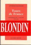 """Blondin, Antoine (ds1283) - Tours de France Chroniques de """"l'equipe"""" 1954-1982"""