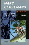 Herremans, Marc & Bosch, van den Paul  (ds1209) - Iron man. Op zoek naar een nieuwe uitdaging