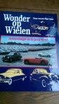 Wall Bake, Daan van den - Wonder op Wielen. Autonostalgie uit de jaren '45-'65