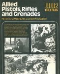 Chamberlain, P; Gander, T. - Allied Pistols, Rifles and grenades