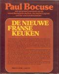 Bocuse  Paul met medewerking van Parma van Loon, Marianne Stuit - De Nieuwe Franse Keuken .. een Compleet kookboek van de wereldberoemde chefkok , die met het legioen van Eer werd onderscheiden