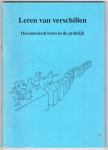 Breunese / Cuilenburg / Spinder / Westra - Leren van verschillen : oecumenisch leren in de praktijk