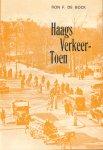 Bock , Ron F. de - Haags Verkeer - Toen , 80 pag. paperback , goede staat
