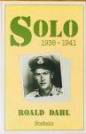 Dahl, Roald. - Solo 1938-1941.