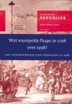 Paape, Gerrit - De Bataafsche Republiek. Wat voorspelde Paape in 1798 over 1998? Een toekomstdroom over Nederland in 1998