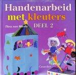 Mierlo, Thea van - Handenarbeid met kleuters Deel 2.