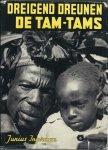 Ingerman, K. J. Junius - DREIGEND DREUNEN DE TAM-TAMS