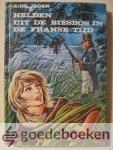 Jager, A. de - Helden uit de Biesbos in de Franse tijd