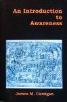 Corrigan, James M. - An introduction to awareness