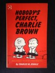 Schulz, Charles M. - Nobody's perfect, Charlie Brown