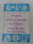 Chaffers, William - Collector's Handbook of Marks & Monograms on Pottery & Porcelain