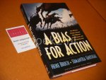Heike Bruch, Sumantra Ghoshal - A Bias for Action. How Effective Managers Harness Their Willpower, Achieve Results, and Stop Wasting Time