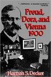 DECKER, Hannah S. - Freud, Dora, and Vienna 1900