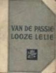 Eeden, Frederik van - Van de passielooze lelie