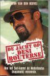 Heuvel,John van den  .. Ontwerp omslag Pro Studio - De jacht op Desi Bouterse .. Hoe het Suri-kartel de Nederlandse drugsmarkt veroverde ,