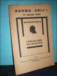 BORMS, Aug. ; - BORMS VRIJ! 17 JANUARI 1929. HULDEBETOOGING. 3 FEBRUARI 1929 ANTWERPEN,