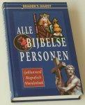 Gardner, Joseph L (hoofdred), Carla van den Bergen (Ned red) - Alle bijbelse personen. Geïllustreerd biografisch woordenboek