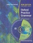 EASTWOOD, J. - OXFORD PRACTICE GRAMMAR WITH ANSWERS AND CD-ROM BY JOHN