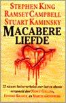 King, Stephen - Macabere Liefde (cjs) Stephen King  e.a. 1e druk 90-245-2086-X verhaal Lunch in Gotham Cafe. De editie met de zwarte achterkant, is gelezen maar in hele mooie staat. Rechte rug.