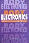 Morrison, dr. Douglas - Body Electronics basisbegrippen; de wetenschap van lichamelijke degeneratie