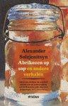 Solzjenitsyn, Alexander - Abrikozen op sap en andere verhalen