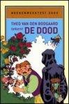 Boogaard, T. van den - Boekenweektest / 2003 / druk 1 / Theo van den Boogaard tekent de dood : gratis bij lening van ten minste een boek ter gelegenheid van de Boekenweek 2003 in de bibliotheek