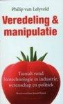 Lelyveld, Ph. van - Veredeling en manipulatie / tumult rond biotechnologie in industrie, wetenschap en politiek
