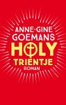 Anne-Gine Goemans - Holy Trientje