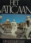 - Vaticaan, Het. Miniatuurstaat en wereldkerk