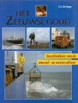 Jonge J.A. (ds1244) - Het Zeeuwse goud, geschiedenis van de  mossel- en oestercultuur
