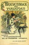 NN - Brievenboek voor verliefden. Verzameling van 115 brieven toepasselijk op alle omstandigheden die bij verliefdheden voorkomen.