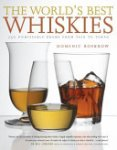 Dominic Roskrow - World's Best Whiskies
