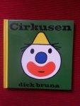 Bruna, Dick - Cirkusen (Circus)