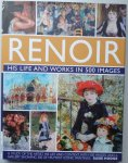 Hodge, Susie - Renoir his life and works 500 images