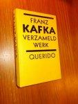 KAFKA, FRANZ, - Verzameld werk.