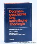 Loser, Werner / Lehmann, Karl / Lutz-Bachmann, Matthias (eds.). - Dogmengeschichte und katholische Theologie.