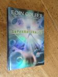Colfer, Eoin - De Supernaturalist