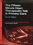 Stuart, Marian R., Lieberman, Joseph A. - The Fifteen Minute Hour  ..  Therapeutic Talk in Primary Care