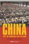 J. Kynge - China zet de wereld op z'n kop