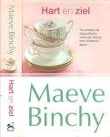 Binchy, Maeve  Vertaling Milly Clifford  Omslagontwerp Andrea Barth en Guter Punkt - Hart en ziel  ..  Clara's leven na haar scheiding is niet altijd even gemakkelijk, maar dan krijgt ze een nieuwe kans