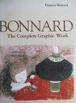 Bouvet, Francis; Pierre Bonnard - Bonnard The complete graphic work